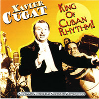 King Of Latin Rhythm — Xavier Cugat & His Orchestra