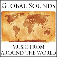 Global Sounds: Music from Around the World — сборник