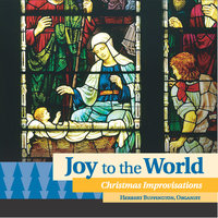 Joy to the World - Christmas Improvisations — Herbert Buffington