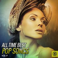 All Time Best Pop Songs, Vol. 9 — сборник