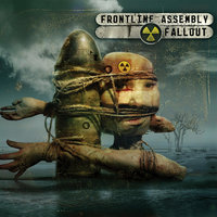 Fallout — Front Line Assembly