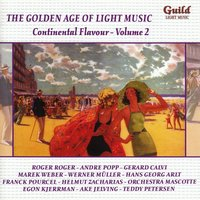 The Golden Age of Light Music: Continental Flavour - Vol. 2 — сборник