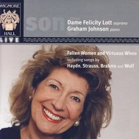 Wigmore Hall Live - Fallen Women And Virtuous Wives — Dame Felicity Lott, Graham Johnson