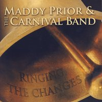 Ringing The Changes — Maddy Prior & The Carnival Band