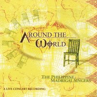 The Philippine Madrigal Singers: Around The World - A Live Concert Recording — Philippine Madrigal Singers, Джузеппе Верди