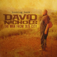 Looking Back — David Nichols The Man From Tate City