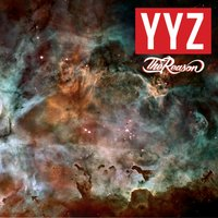 The Reason — YYZ