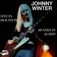 Live In Houston — Johnny Winter