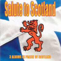 Salute To Scotland — The Tartan Lads