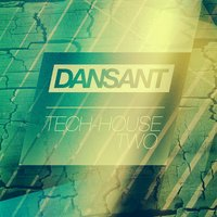 Dansant Tech-House Two — сборник