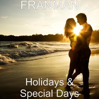 Holidays & Special Days — Franman
