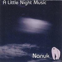 A Little Night Music — Nanuk