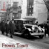 Frown Town — Michael Robinson, James Gasper, 1000 Poets