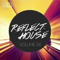 Reflect:House, Vol. 34 — сборник