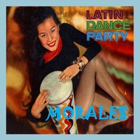 Latin Dance Party — Morales