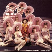 The Will Rogers Follies — Original Broadway Cast of The Will Rogers Follies, Original Broadway Cast Recording