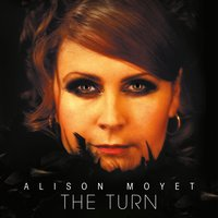 The Turn — Alison Moyet