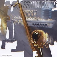Chapter One — JAZZMACHINE