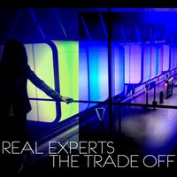 The Trade Off — Real Experts