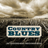 Country Blues - 25 Legendary Recordings — сборник