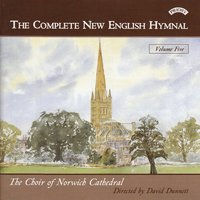 Complete New English Hymnal Vol. 5 — Norwich Cathedral Choir
