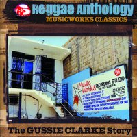 Reggae Anthology: Music Works Classics — Reggae Anthology: Music Works Classics