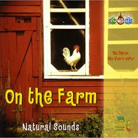On the Farm — Our World's Sounds