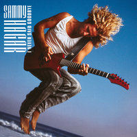 I Never Said Goodbye — Sammy Hagar
