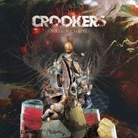 Sixteen Chapel — Crookers