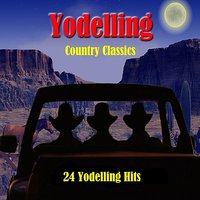 Yodelling Country Classics: 24 Yodelling Hits — сборник