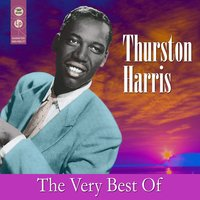 The Very Best Of — Thurston Harris