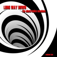 Long Way Down: The Electronica Sessions, Vol. 10 — сборник