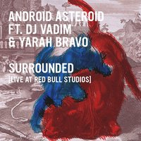 Live at Red Bull Studios London — Android Asteroid