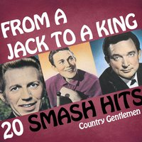 Country Gentlemen - From A Jack To A King — Lee Greenwood