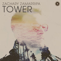 Tower — Zachary Zamarripa
