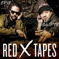 Red X Tapes — Opio, Equipto