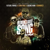 Bloodclaute Song — Sean Paul, Beenie Man, Demarco, Future Fambo