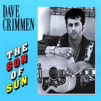 The Son of Sun — Dave Crimmen