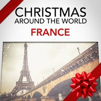 Christmas Around the World: France — Christmas Music Experts