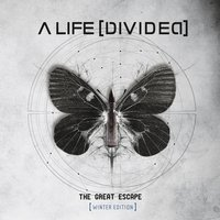 The Great Escape — A Life Divided