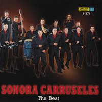 The Best — Sonora Carruseles