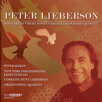 Peter Lieberson - Red Garuda — New York Philharmonic, James Conlon, Lorraine Hunt Lieberson, Orion String Quartet, Peter Serkin