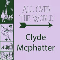 All Over The World — Clyde McPhatter
