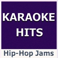 Karaoke Hits: Hip-Hop Jams — Original Backing Tracks