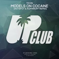 Models On Cocaine — Ticon