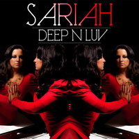 Deep N Luv — Sariah