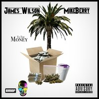 To the Money - Single — Mike Berry, James Wilson