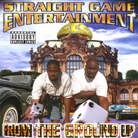 Straight Game Entertainment:  From the Ground Up — сборник