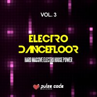 Electro Dancefloor, Vol. 3 — сборник