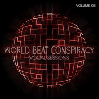 World Beat Conspiracy: Vocal Sessions, Vol. 13 — сборник